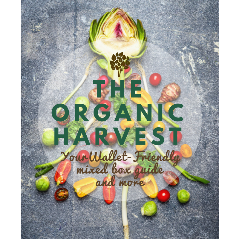 THE ORGANIC HARVEST | Your Guide For The Week Ahead (order Before 8pm Sunday)